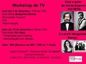 Workshop 2 Dias COM O ACTOR Rui Neto e a ACTRIZ Margarida Barata